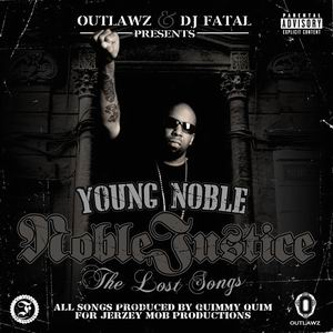 Outlawz & DJ Fatal Presents: Young Noble - Noble Justice: 